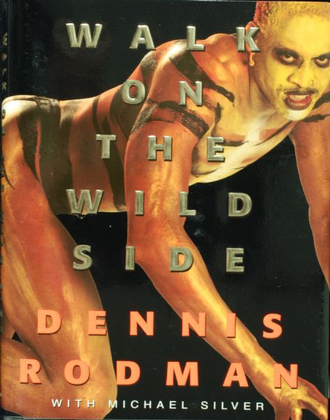Dennis Rodman Signed Walk on the Wild Side Book (PSA/DNA)