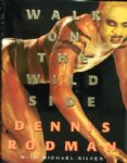 "Dennis Rodman Signed ""Walk on the Wild Side"" Book (PSA/DNA)"