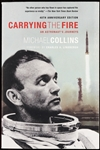 "Michael Collins Signed ""Carrying the Fire"" Book (BAS)"