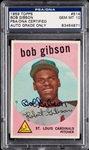 Bob Gibson Signed 1959 Topps RC No. 514 (Graded PSA/DNA 10)